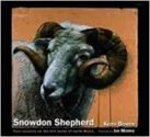 Snowdon Shepherd - Four Seasons On The Hill Farms of North Wales